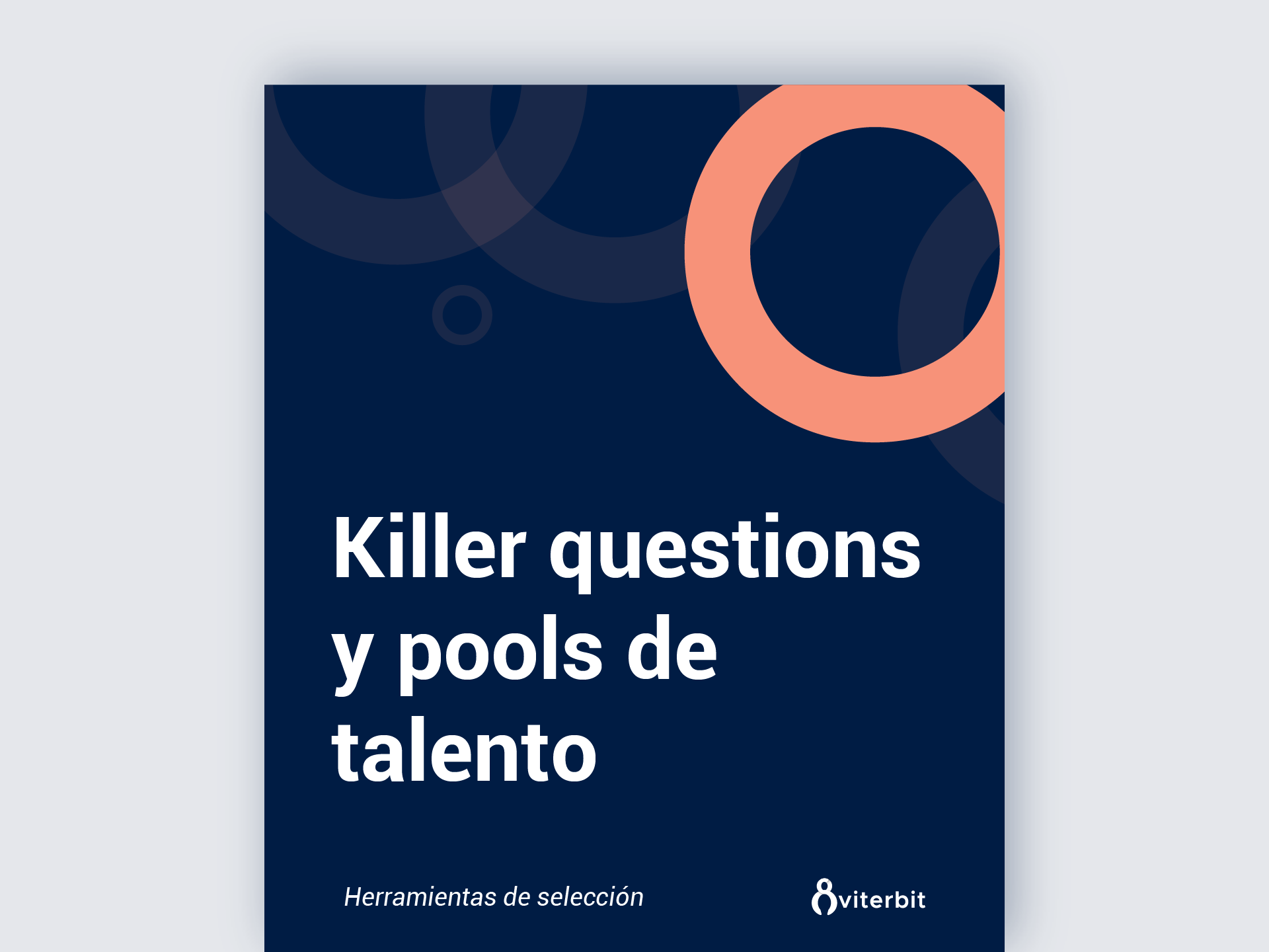 De las killer questions al talent pool: Mejora tu reclutamiento